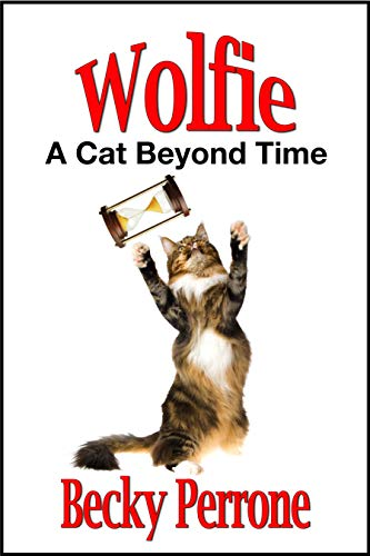 The cover of Wolfie: A Cat Beyond Time shows a large cat tossing an hour glass into the air.